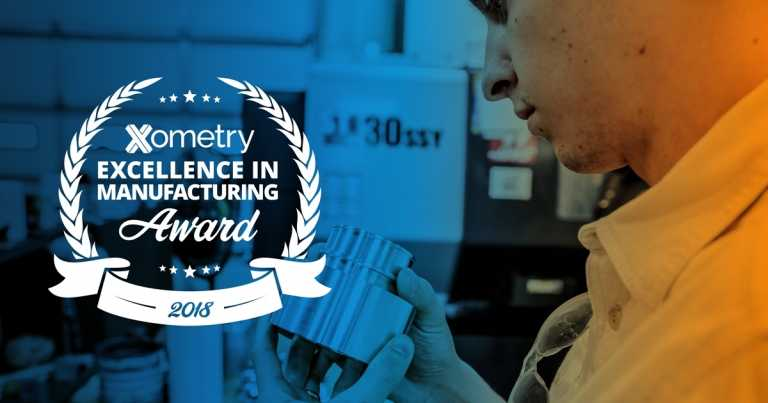 Xometry Announces Inaugural Excellence In Manufacturing Awards